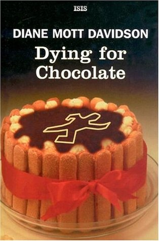 Dying for Chocolate (A Goldy Bear Culinary Mystery, #2)