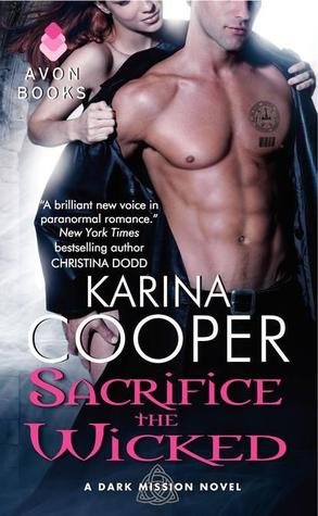 Sacrifice the Wicked (Dark Mission, #4)