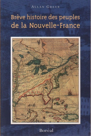 Brève histoire des peuples de la Nouvelle-France