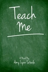 Teach Me by Amy Lynn Steele