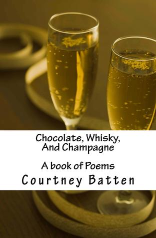 chocolate-whisky-and-champagne-a-book-of-poems