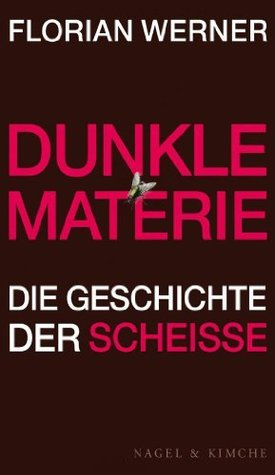 Dunkle Materie by Florian Werner