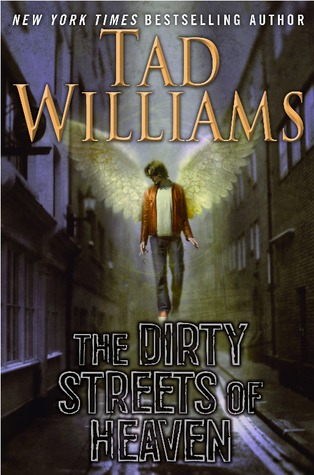 The Dirty Streets of Heaven (Bobby Dollar, #1) par Tad Williams