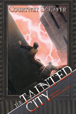 The Tainted City (Shattered Sigil, #2)