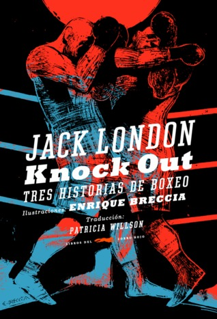 Knock Out: tres historias de boxeo