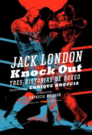 Knock Out: tres historias de boxeo