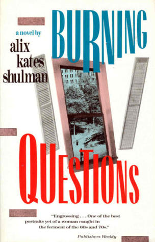 Burning Questions by Alix Kates Shulman