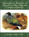Reproductive Behavior of Captive Nicobar Pigeons, Caloenas nicobarica