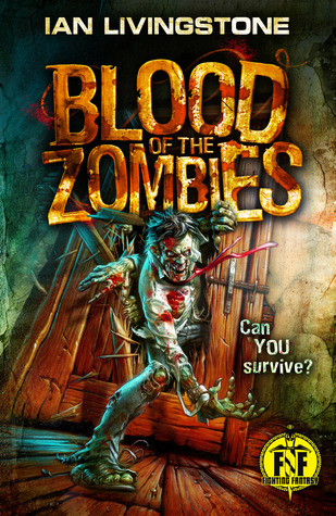Blood of the Zombies (Fighting Fantasy: Wizard 2 #17)