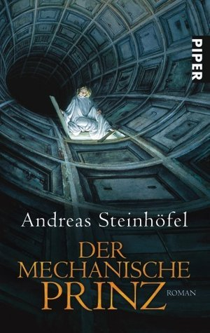 Ebook Der mechanische Prinz by Andreas Steinhöfel TXT!