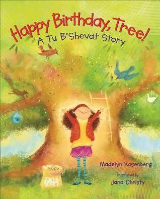 Happy Birthday, Tree! by Madelyn Rosenberg