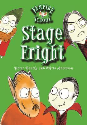 Stage Fright (Vampire School, #3)