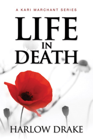 Life in Death by Harlow Drake