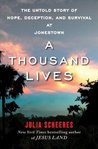 A Thousand Lives:...