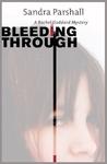 Bleeding Through (Rachel Goddard Mystery #5)
