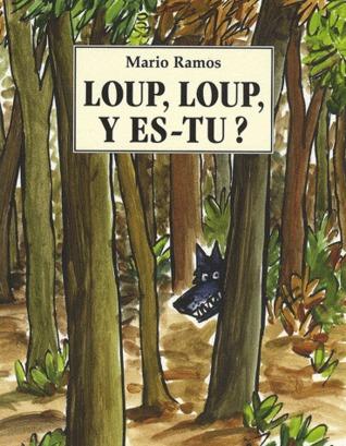 Loup, Loup, Y Es Tu ?