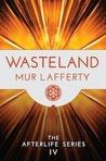 Wasteland by Mur Lafferty