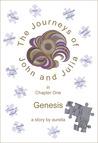 Genesis (The Journeys of John and Julia #1)