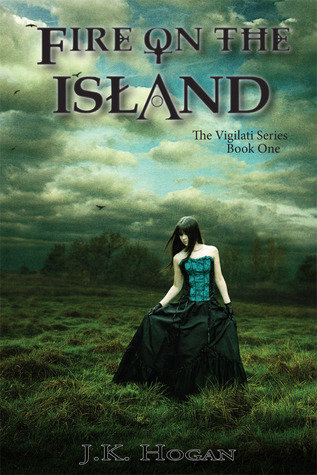 Fire on the Island by J.K. Hogan