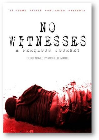 No Witnesses by Rochelle Magee