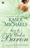 How to Wed a Baron (Daughtry Family, #4)