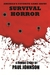 Survival Horror A Zombie Story by Paul Johnson