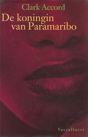De koningin van Paramaribo : Kroniek van Maxi Linder