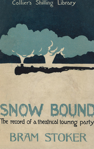 Snowbound: The Record of a Theatrical Touring Party