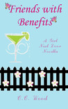 Friends with Benefits by C.C. Wood