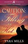 Caution by Tara Mills