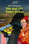 Die drei ???. Tatort Zirkus (Die drei Fragezeichen, #56).