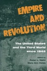 Empire And Revolution: The United States and the Third World since 1945