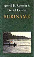 Suriname: Een Gids Voor Vrienden