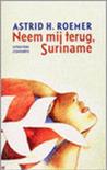 Neem mij terug Suriname