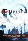 In Europa: Reizen door de twintigste eeuw met Geert Mak