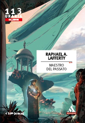 Ebook Maestro del passato by R.A. Lafferty DOC!