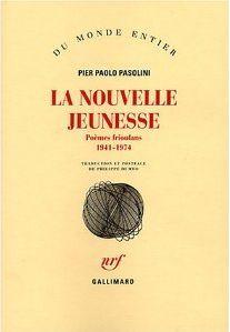 La Nouvelle Jeunesse - Poèmes frioulans 1941-1974
