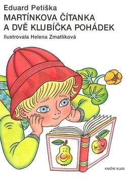 Martinkova čítanka a dve klbká rozprávok by Eduard Petiška