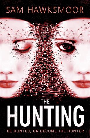 The Hunting by Sam Hawksmoor