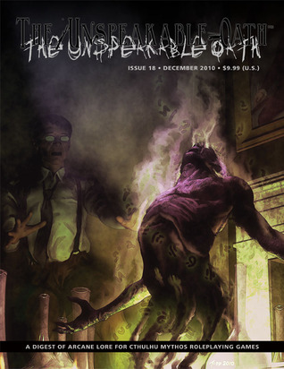 The Unspeakable Oath - Issue 18