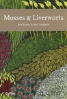 Mosses and Liverworts (New Naturalist, #97)