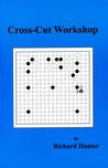 Cross-Cut Workshop