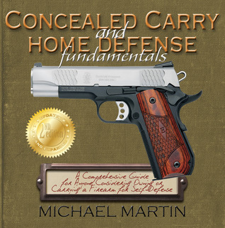 Concealed carry and home defense fundamentals by michael martin 10592625 fandeluxe Choice Image