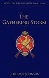 The Gathering Storm (Griffins & Gunpowder)