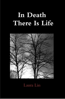 In Death There Is Life