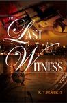 The Last Witness (Gerard-Kensington Detective #1)