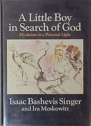 A Little Boy in Search of God: Mysticism in a Personal Light