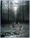 Deadly Dreams (Death Walker, #1)