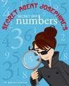 Secret Agent Josephine's Numbers by Brenda Ponnay