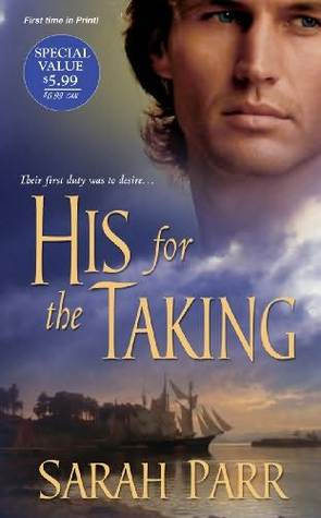 His For the Taking by Sarah   Parr